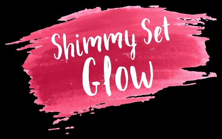 Shimmy Set Glow